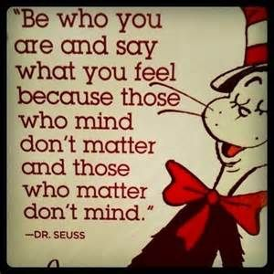 Be yourself - dr seuss